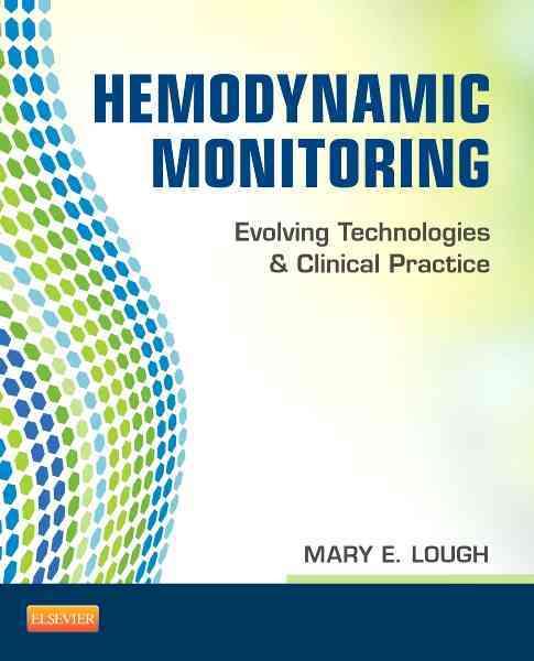 Hemodynamic Monitoring By Lough, Mary E.
